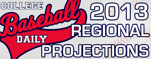 As we're now well into the 2013 college baseball season, College Baseball Daily continues our countdown to Selection Monday with our latest 2013 Regional Projections. This week's projections return to...